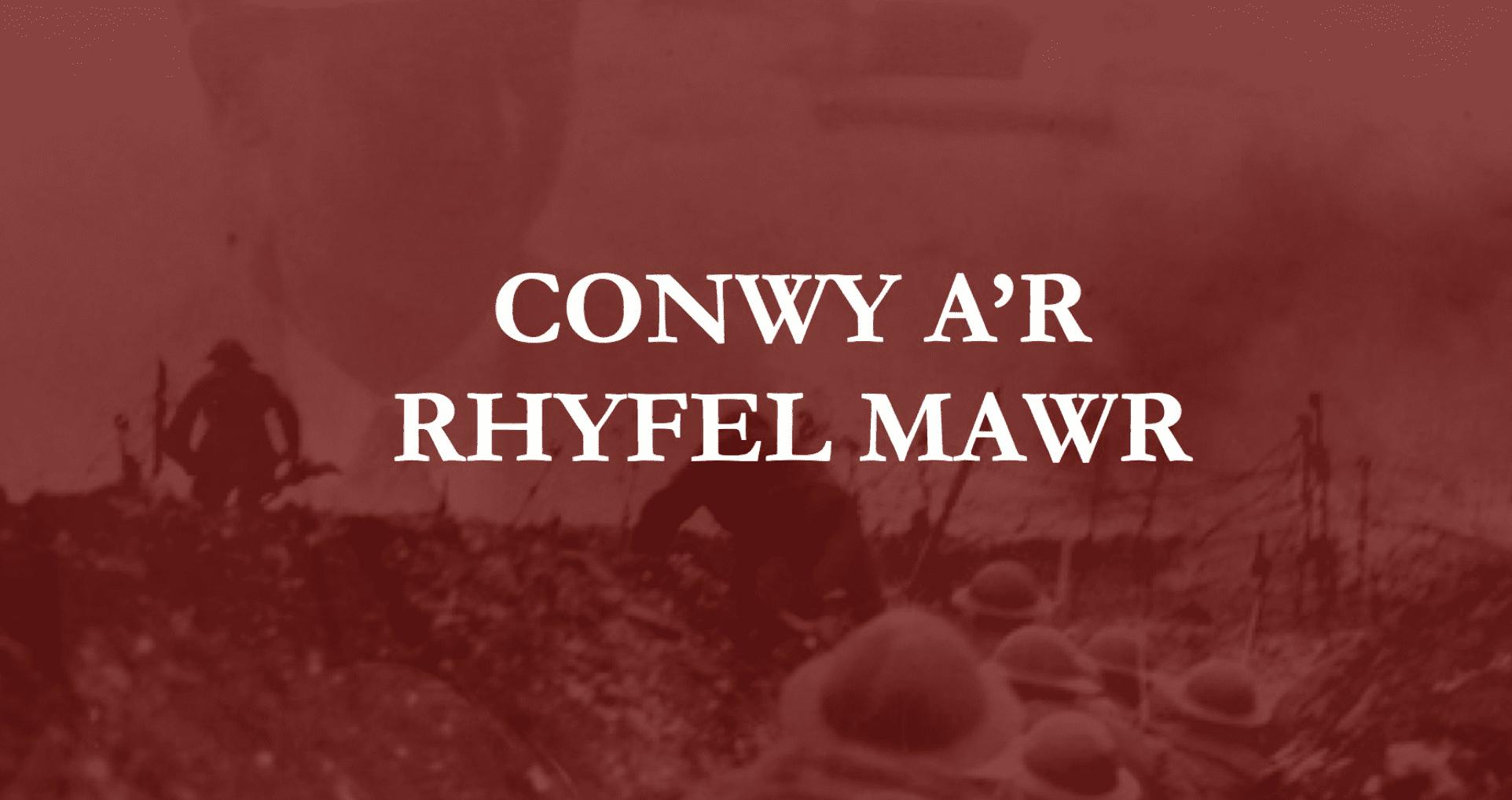 Menter Iaith Conwy yn lansio llyfr ac arddangosfa am y Rhyfel Mawr